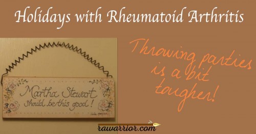 holidays with rheumatoid arthritis
