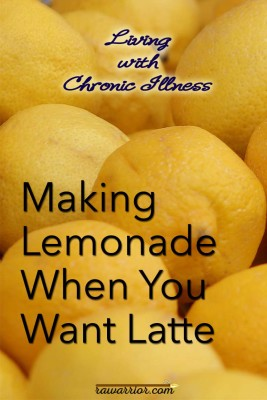 Making Lemonade When You Want Latte