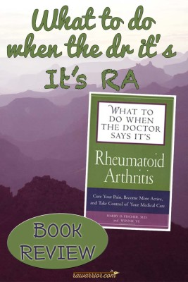 Book review - What to Do When the Doctor Says Its Rheumatoid Arthritis