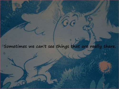 Horton can see.