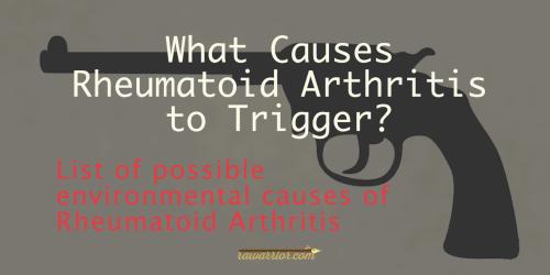 what causes rheumatoid arthritis trigger
