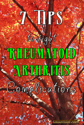 7 Tips for Rheumatoid Arthritis Complications