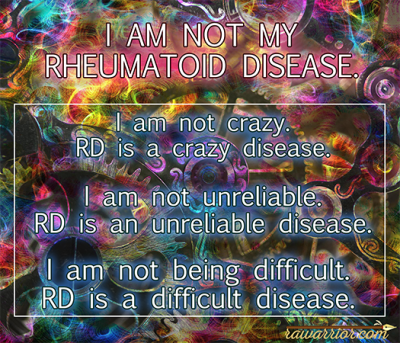 New Design on Mugs & T-shirts etc. Click to see more. I am not my Rheumatoid Disease